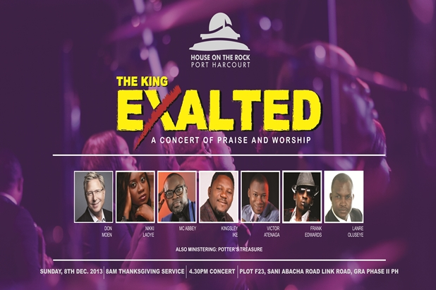 The King Exalted; Don Moen, Frank Edwards & Nikki Laoye Live in Rivers, Nigeria!!!