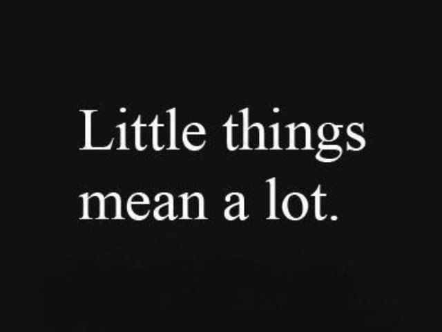 The Power of Little Things